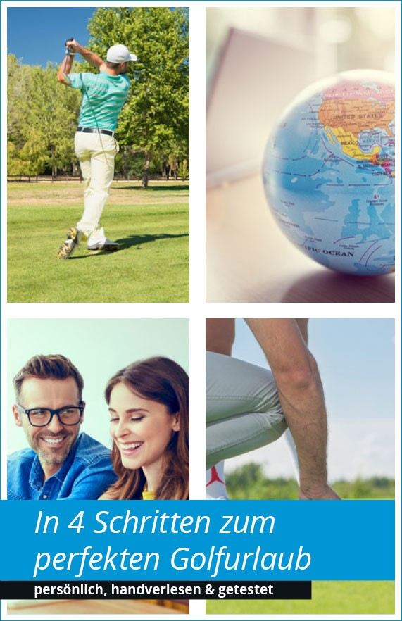 In 4 Schritten zum perfekten Golfurlaub - persönlich, handverlesen & getestet